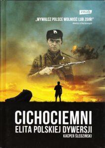 Cichociemni - elita polskiej dywersji